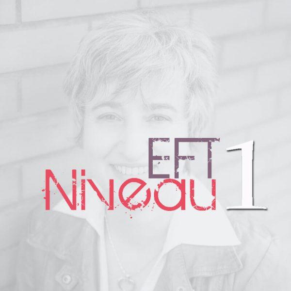 EFT niveau 1 - Par Noelle Cassan